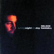 Nelson Rangell: Turning Night Into Day