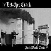 Leftover Crack: Fuck World Trade (Reissue)