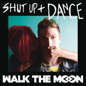 Shut Up and Dance - Single