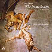 Jon Nakamatsu: Liszt: The Dante Sonata & Other Works