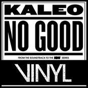 Kaleo: No Good