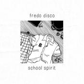 Fredo Disco: school spirit