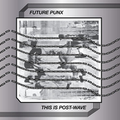 Future Punx: This Is Post-Wave