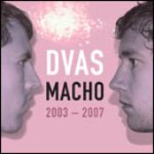 Macho 2003-2007