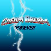 CREAM DREAM: Forever