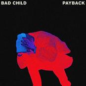 Bad Child: Payback