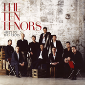 The Ten Tenors: Here's To The Heroes