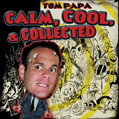 Tom Papa: Calm, Cool, and Collected