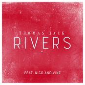 Thomas Jack: Rivers (feat. Nico & Vinz)