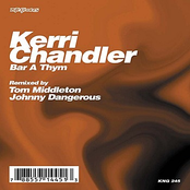 Kerri Chandler: Bar A Thym