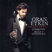 Oran Etkin: What´s New? Reimagining Benny Goodman