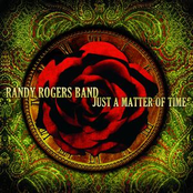 Randy Rogers Band: Just A Matter Of Time