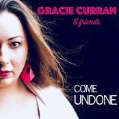 Gracie Curran: Gracie Curran & Friends: Come Undone