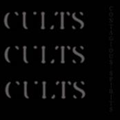 Cults: contagious spirits