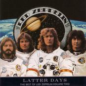 Latter Days: The Best of Led Zeppelin, Vol. 2