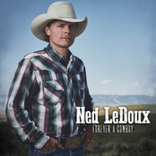 Ned LeDoux: Forever a Cowboy
