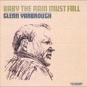 "Baby The Rain Must Fall - from the Columbia film ""Baby The Rain Must Fall"" by Glenn Yarbrough"