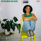 Better Break My Heart - Single