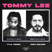 Tyla Yaweh: Tommy Lee (feat. Post Malone)