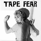 Tape Fear