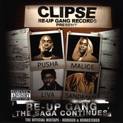 Clipse: Re-Up Gang The Saga Continues