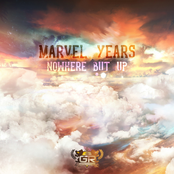 Marvel Years: Nowhere But Up
