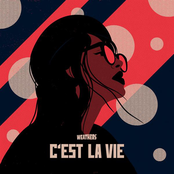 Weathers: C'est la vie