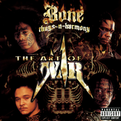 Bone Thugs N Harmony: The Art of War