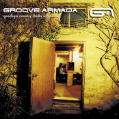 GROOVE ARMADA - MY FRIEND