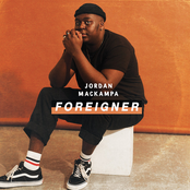 Jordan Mackampa: Foreigner