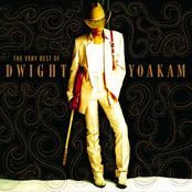Dwight Yoakam: The Very Best of Dwight Yoakam