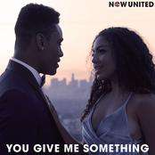 You Give Me Something - Single