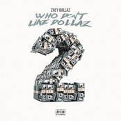 Zoey Dollaz: Who Don't Like Dollaz 2