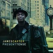James Carter: Present Tense