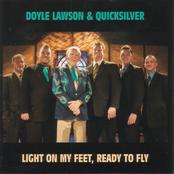 Doyle Lawson: Light on My Feet, Ready To Fly
