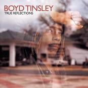 Boyd Tinsley: True Reflections