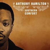 Anthony Hamilton: Southern Comfort