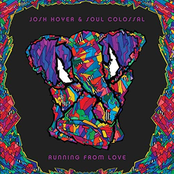 Josh Hoyer and Soul Colossal: Running from Love