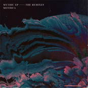Mythic (The Remixes) - EP