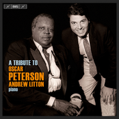 Andrew Litton: A Tribute to Oscar Peterson