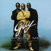 Guy: Groove Me: The Very Best Of Guy