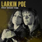 Larkin Poe: Holy Ghost Fire