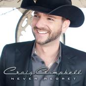 Craig Campbell: Never Regret