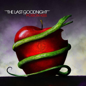 The Last Goodnight: Poison Kiss 5/3/07