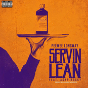 Servin Lean (Remix) [feat. Asap Rocky] - Single