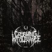 Crushing Intolerance Volume 1