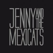 Jenny and the Mexicats: Jenny And The Mexicats