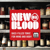 New Blood 011: Bass Filled Tonic For Mind & Body