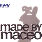 Maceo Parker: Made by Maceo
