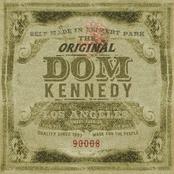 THE ORIGINAL DOM KENNEDY